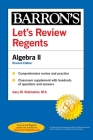 Let's Review Regents: Algebra II Revised Edition (Barron's Regents NY) Cover Image