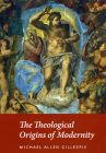 The Theological Origins of Modernity Cover Image