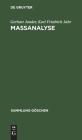 Maßanalyse: Theorie Und Praxis Der Klassischen Und Elektrochemischen Titrierverfahren Cover Image