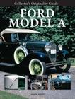 Collector's Originality Guide Ford Model A Cover Image