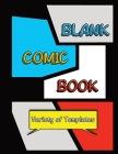 Blank Comic Book: Draw Your Own Comics in this Unique Sketchbook for Kids/Teens/Adults with Variety of Templates Black Version Cover Image