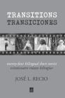 Transitions: Twenty-Four Bilingual Short Stories Cover Image