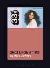 Donna Summer's Once Upon a Time (33 1/3 #157) Cover Image