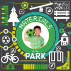 Materials at the Park (Material World) Cover Image