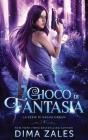 Gioco di Fantasia (La serie di Sasha Urban: Libro 4) Cover Image