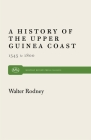 History of the Upper Guinea Coast: 1545-1800 (Monthly Review Press Classic Titles #25) Cover Image