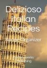 Delizioso Italian Recipes: Recipe Organizer Cover Image