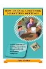 How to Have a Network Marketing Meeting!! Cover Image