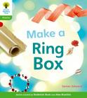 Oxford Reading Tree: Level 2: Floppy's Phonics Non-Fiction: Make a Ring Box Cover Image