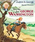 Take the Lead, George Washington: An Inspirational Biography of the Childhood Years of the First U.S. President! Cover Image