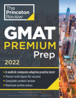 Princeton Review GMAT Premium Prep, 2022: 6 Computer-Adaptive Practice Tests + Review & Techniques + Online Tools (Graduate School Test Preparation) Cover Image