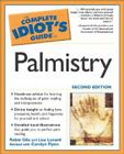 The Complete Idiot's Guide to Palmistry, 2nd Edition Cover Image