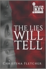 The Lies Will Tell Cover Image