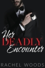 Her Deadly Encounter (Spencer & Sione #5) Cover Image