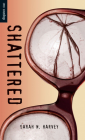 Shattered (Orca Soundings) Cover Image