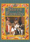 A Slave Family (Colonial People) Cover Image