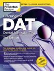 Cracking the DAT (Dental Admission Test), 2nd Edition (Graduate School Test Preparation) Cover Image