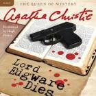 Lord Edgware Dies Lib/E: A Hercule Poirot Mystery (Hercule Poirot Mysteries (Audio) #1933) Cover Image