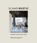 Scandi Rustic: Creating a cozy & happy home Cover Image