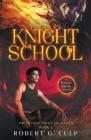 Knight School: A Mystic Brats Novel Cover Image
