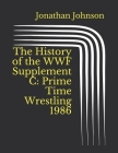 The History of the WWF Supplement C: Prime Time Wrestling 1986 Cover Image