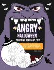 Angry Halloween Coloring Book And Fold: Funny Activities Halloween Books Cover Image