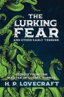 The Lurking Fear and Other Early Terrors: Stories from the Master of Cosmic Horror Cover Image