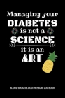 Be nice to diabetes we deal with enough pricks alrady! Blood Sugar Blood Pressure Log Book: V.29 Glucose Tracking Log Book 54 Weeks with Monthly Revie Cover Image