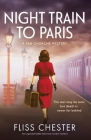 Night Train to Paris: An unputdownable historical murder mystery Cover Image