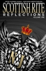 Scottish Rite Reflections - Volume 1 Cover Image