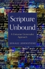 Scripture Unbound: A Unitarian Universalist Approach Cover Image