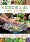 El Secreto de la Vida a Base de Plantas Cover Image