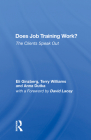 Does Job Training Work?: The Clients Speak Out Cover Image