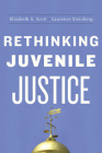 Rethinking Juvenile Justice Cover Image