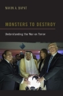Monsters to Destroy: Understanding the War on Terror Cover Image
