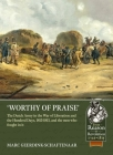 Worthy of Praise: The Dutch Army in the War of Liberation and the Hundred Days 1813-1815 (From Reason to Revolution) Cover Image