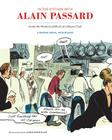 In the Kitchen with Alain Passard: Inside the World (and Mind) of a Master Chef Cover Image