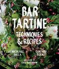 Bar Tartine: Techniques & Recipes Cover Image