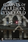 Ghosts of Martha's Vineyard Cover Image