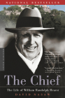 The Chief: The Life of William Randolph Hearst Cover Image
