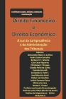 Direito Financeiro e Direito Econômico: À luz da jurisprudência e da administração dos tribunais. Cover Image