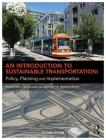 An Introduction to Sustainable Transportation: Policy, Planning and Implementation Cover Image