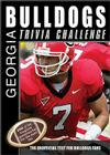The Georgia Bulldogs Trivia Challenge: The Unofficial Test for Bulldogs Fans Cover Image