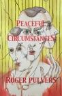 Peaceful Circumstances Cover Image