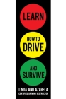 Learn How to Drive and Survive Cover Image