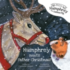 The Adventures of Humphrey the Guinea Pig: Humphrey Meets Father Christmas! Cover Image