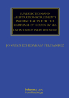 Jurisdiction and Arbitration Agreements in Contracts for the Carriage of Goods by Sea: Limitations on Party Autonomy (Maritime and Transport Law Library) Cover Image