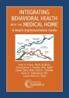 Integrating Behavioral Health Into the Medical Home: A Rapid Implementation Guide Cover Image