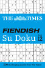 The Times Fiendish Su Doku Book 12: 200 Challenging Su Doku Puzzles Cover Image