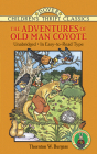 The Adventures of Old Man Coyote (Dover Children's Thrift Classics) Cover Image